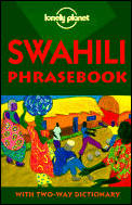 Lonely Planet Swahili Phrasebook (Lonely Planet Phrasebooks)