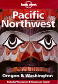 Lonely Planet Pacific Northwest 2nd Edition