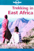 Lonely Planet Trekking In East Africa 2nd Edition
