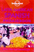 Latin American Spanish Phrasebook 3rd Edition