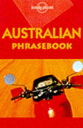 Lonely Planet Australian Phrasebook: Language Survival Kit (Lonely Planet Phrasebooks)