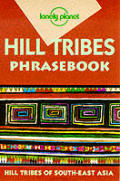 Hill Tribes Phrasebook 2ND Edition