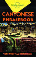 Lonely Planet Cantonese Phrasebook (Lonely Planet Phrasebooks)