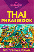 Lonely Planet Thai Phrasebook (Lonely Planet Phrasebooks)