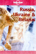 Lonely Planet Russia Ukraine & Belar 2nd Edition