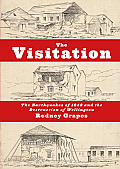 The Visitation: The Earthquakes of 1848 and the Destruction of Wellington
