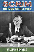 Scrim: The Man with a Mike