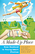 A Made-Up Place: New Zealand in Young Adult Fiction