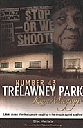 Number 43 Trelawney Park Kwamagogo