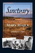 Sanctuary: The Story of Naturalist Mary Majka