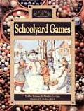 Schoolyard Games (Historic Communities)