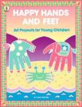 Happy Hands & Feet Art Projects for Young Children