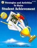Strategies and Activities to Raise Student Achievement