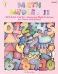 Math Medley II: 200 Quick and Easy Beginning Math Activities for Home and School