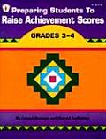 Preparing Students to Raise Achievement Scores Grades 3 4