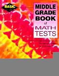 Middle Grade Book of Math Tests