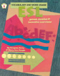 ESL Vocabulary & Word Usage Language Games Puzzles & Inventive Exercises