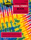 Middle Grades Social Studies Book: Inventive Exercises to Sharpen Skills and Raise Achievement