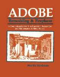 Adobe Remodeling & Fireplaces: A Manual for Building
