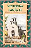 Yesterday in Santa Fe