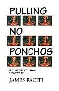 Pulling No Ponchos: An Irreverent History of Santa Fe