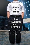 Not Walking on Water