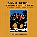 Santa Fe's Historic McKenzie Neighborhood by Victoria And Cal Haines. Rogers
