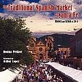 The Traditional Spanish Market of Santa Fe