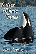 Killer Whale Blues