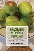 Husband Memory Pickles