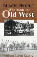 Black People Who Made the Old West
