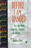 Before I Am Hanged: Ken Saro-Wiwa--Literature, Politics, and Dissent