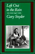 Left Out In The Rain New Poems 1947 1985