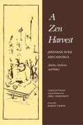Zen Harvest Japanese Folk Zen Saying