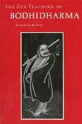 Zen Teaching of Bodhidharma A Bilingual Edition