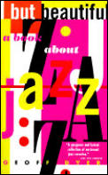 But Beautiful A Book About Jazz