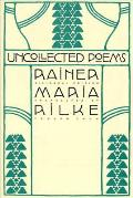 Uncollected Poems Bilingual Edition