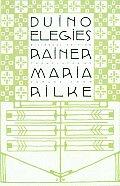 Duino Elegies A Bilingual Edition