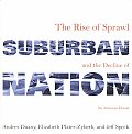 Suburban Nation The Rise Of Sprawl & The