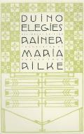Duino Elegies: A Bilingual Edition
