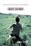 Noahs Children Restoring The Ecology
