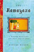 Ramayana A Modern Retelling of the Great Indian Epic