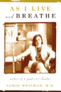 As I Live & Breathe Notes Of A Patient