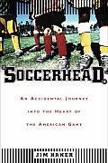 Soccerhead Accidental Journey Into Heart