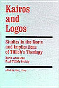 Kairos and logos :studies in the roots and implications of ...