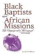 Black Baptists and African Mission