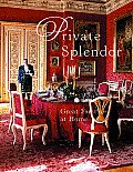 Private Splendor Great Families At Home