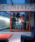 Glass House Buildings For Open Living