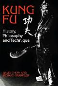 History, Philosophy and Technique (Kung-Fu)
