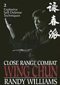Close Range Combat Wing Chun Volume 2